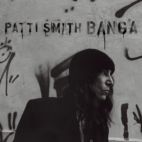 Banga by Patti Smith