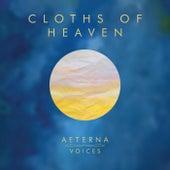 Cloths of Heaven de Aeterna Voices