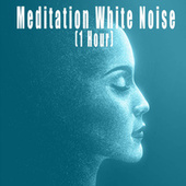 Meditation White Noise (1 Hour) by Color Noise Therapy