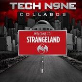 Welcome To Strangeland von Tech N9ne