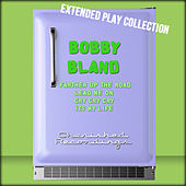 The Extended Play Collection, Volume 47 von Bobby Blue Bland