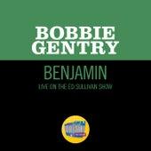 Benjamin (Live On The Ed Sullivan Show, November 1, 1970) by Bobbie Gentry