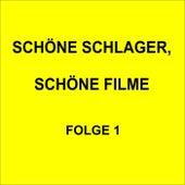 Schöne Schlager, schöne Filme Folge 1 de Various Artists
