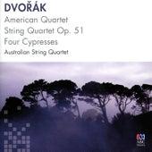 Dvořák: American Quartet, String Quartet Op. 51, Four Cypresses von Australian String Quartet