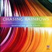 Chasing Rainbows by Australian Girls Choir