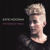 The Sweetest Taboo by Katie Noonan