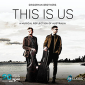 This Is Us: A Musical Reflection of Australia von Grigoryan Brothers