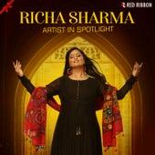 Richa Sharma - Artist In Spotlight by Richa Sharma