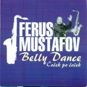 Čoček po čoček / Belly dance by Ferus Mustafov