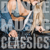 Dance Music Classics by Various Artists