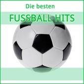 Die besten Fussball Hits von Various Artists