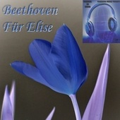 Bagatelle No. 25, in A minor, (WoO 59, Bia 515) - Für Elise - Ludwig van Beethoven - Binaural 3D Sound - Music Therapy (Binaural 3D Sound - Music Therapy) de Ludwig van Beethoven