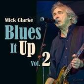 Blues It up, Vol. 2 de Mick Clarke