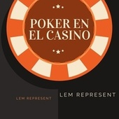 Poker en el Casino de Lem Represent