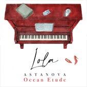 Ocean Etude by Lola Astanova