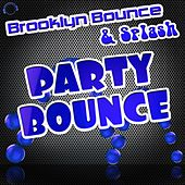 Party Bounce (Remixes) von Brooklyn Bounce