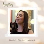 Desde la Capilla la Merced (En Vivo) von Anais Vivas