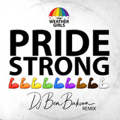 Pride Strong (Ben Bakson Remix) by The Weather Girls