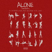 Alone (feat. METROBOY, ISSA, Mark Ellen, Thriller & Mc Crank) by SwaySociety