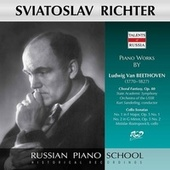 Sviatoslav Richter Plays Piano Works by Beethoven: Choral Fantasy, Op. 80 / Cello Sonatas: No. 1, Op. 5 & No. 2, Op. 5 by Sviatoslav Richter