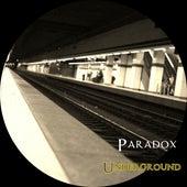 Underground by Paradox