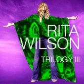 Trilogy III di Rita Wilson
