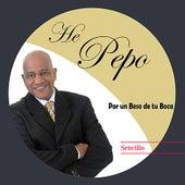 Por un Beso de Tu Boca - Single de He'Pepo