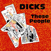 These People / Peace? von Dicks