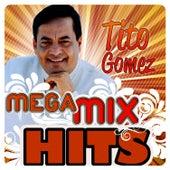 Mega MixHits de Tito Gomez
