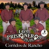 Corridos de Rancho by Los prisioneros del sur