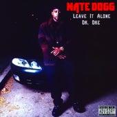 Leave It Alone de Nate Dogg
