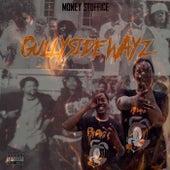 Gullyside Wayz by Money Stoffice