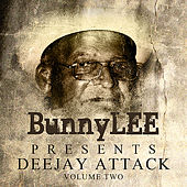 Bunny Striker Lee Presents Deejay Attack Vol 2 Platinum Edition by Various Artists