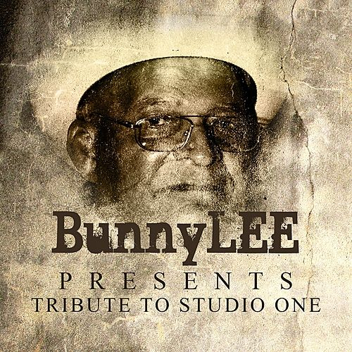 Bunny Lee Presents Tribute To Studio One Platinum Edition by Various Artists
