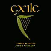 Exile: Songs and Tales of Irish Australia de Various Artists