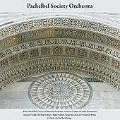 Johann Pachelbel: Canon in D Major for Orchestra; Canon in D Major for Other Instruments - Antonio Vivaldi: the Four Seasons - Walter Rinaldi: Adagio for Oboe and Orchestral Works - J.S. Bach: Air On the G String - Vol. 6 by Pachelbel Society Orchestra