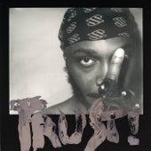 TRUST! by JPEGMAFIA