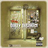 Dirty District Vol. II by BR Gunna