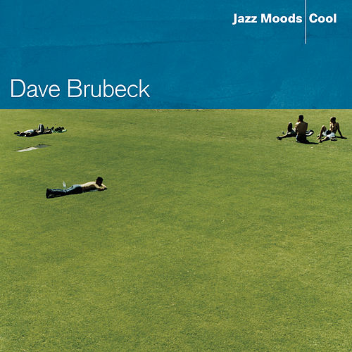Jazz Moods: Cool by Dave Brubeck