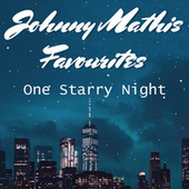 One Starry Night Johnny Mathis Favourites van Johnny Mathis