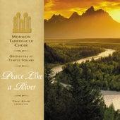 Peace Like a River von The Mormon Tabernacle Choir