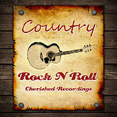Country Rock N Roll by Various Artists