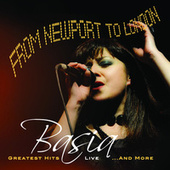 From Newport To London: Greatest Hits Live..and More von Basia