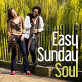 Easy Sunday Soul by Various Artists