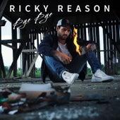 Bye Bye von Ricky Reason
