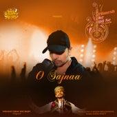 O Sajnaa by Sawai Bhatt