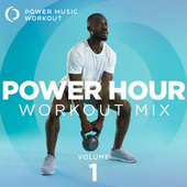 Power Hour Workout Mix (Nonstop Workout Mix 132-153 BPM) by Power Music Workout