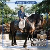 De Mi Casa a Tu Casa van Arturo Chacón