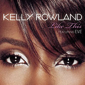 Like This de Kelly Rowland