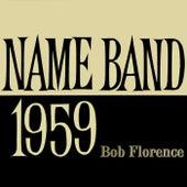 Name Band 1959 by Bob Florence